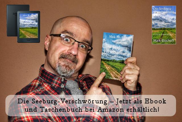 Die Seeburg-Verschwörung - Ein Kimi von Maik Bischoff